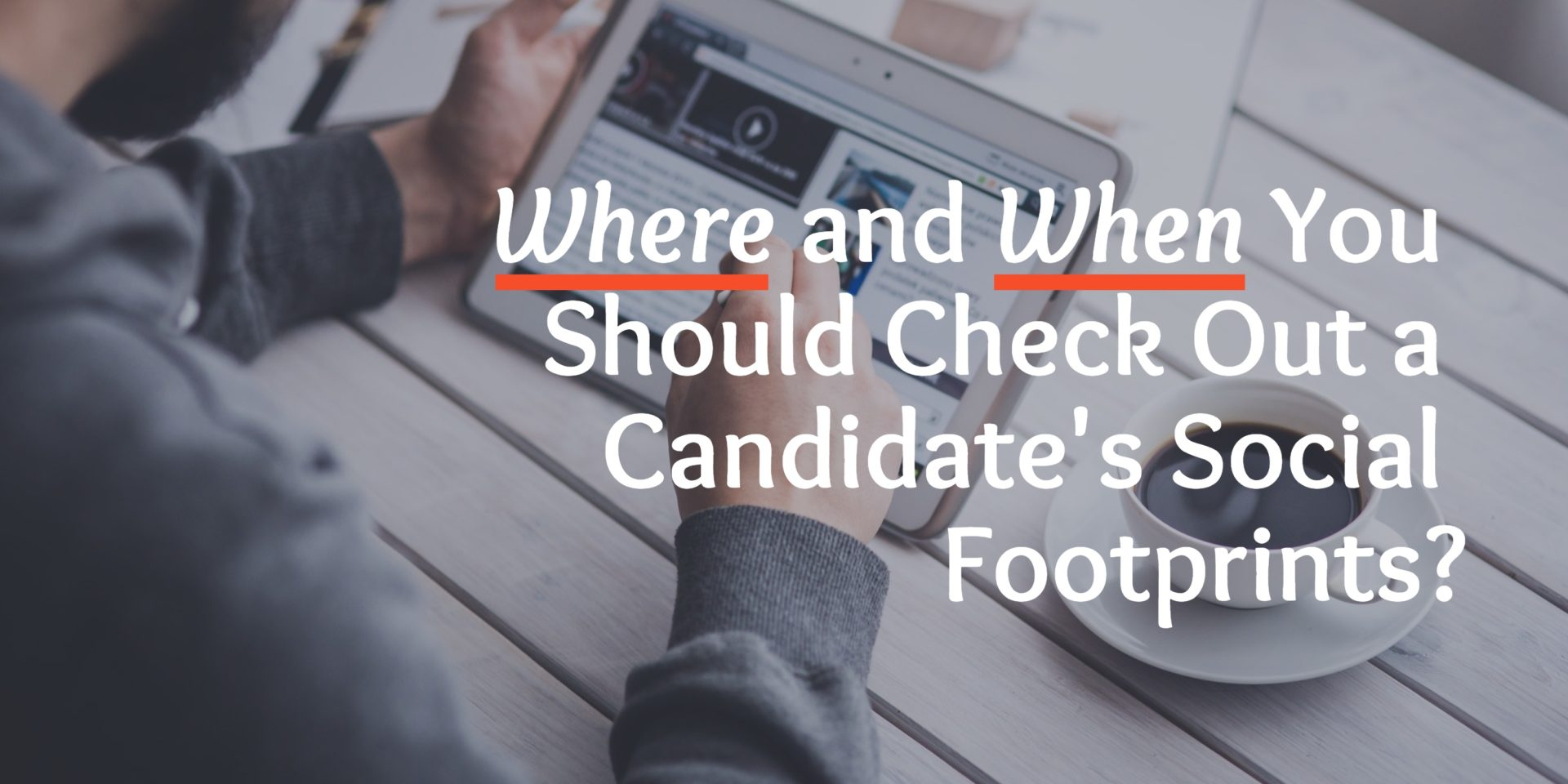 How to Check a Potential Candidate's Social Media Account